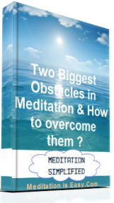 Two Biggest Obstacles in Meditation