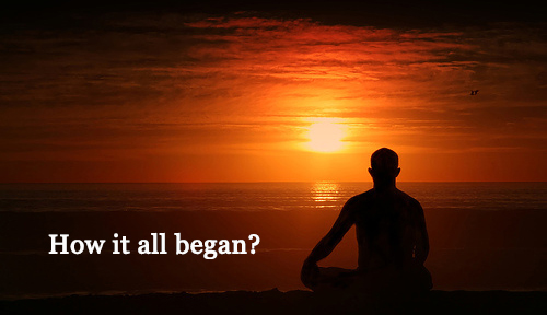 How Meditation started?
